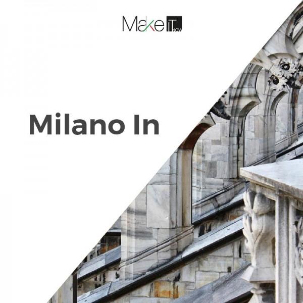 Milano - MakeItNow